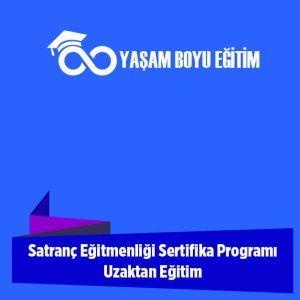 Satranç Eğitmenliği Sertifika Programı Uzaktan Eğitim