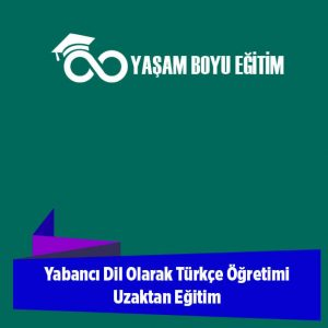 Yabancı Dil Olarak Türkçe Öğretimi Uzaktan Eğitim