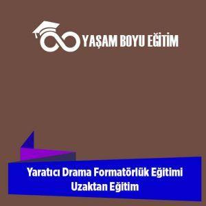 Yaratıcı Drama Formatörlük Eğitimi Uzaktan Eğitim