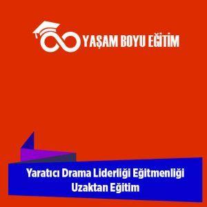 Yaratıcı Drama Liderliği Eğitimi 320 Saat Uzaktan Eğitim